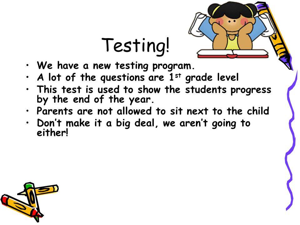 Testing! We have a new testing program.