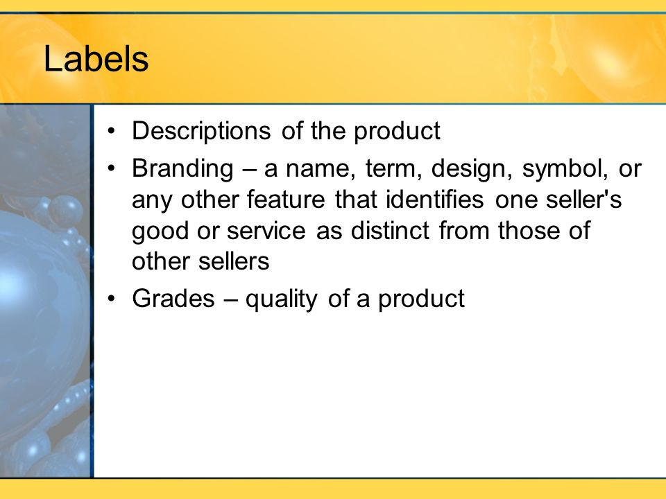 Labels Descriptions of the product