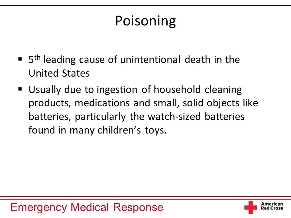 Poisoning5th leading cause of unintentional death in the United States.