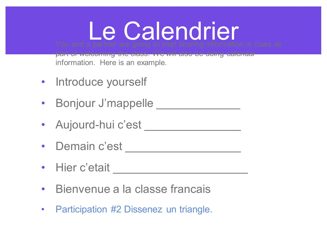 Le Calendrier Introduce yourself Bonjour J'mappelle _____________