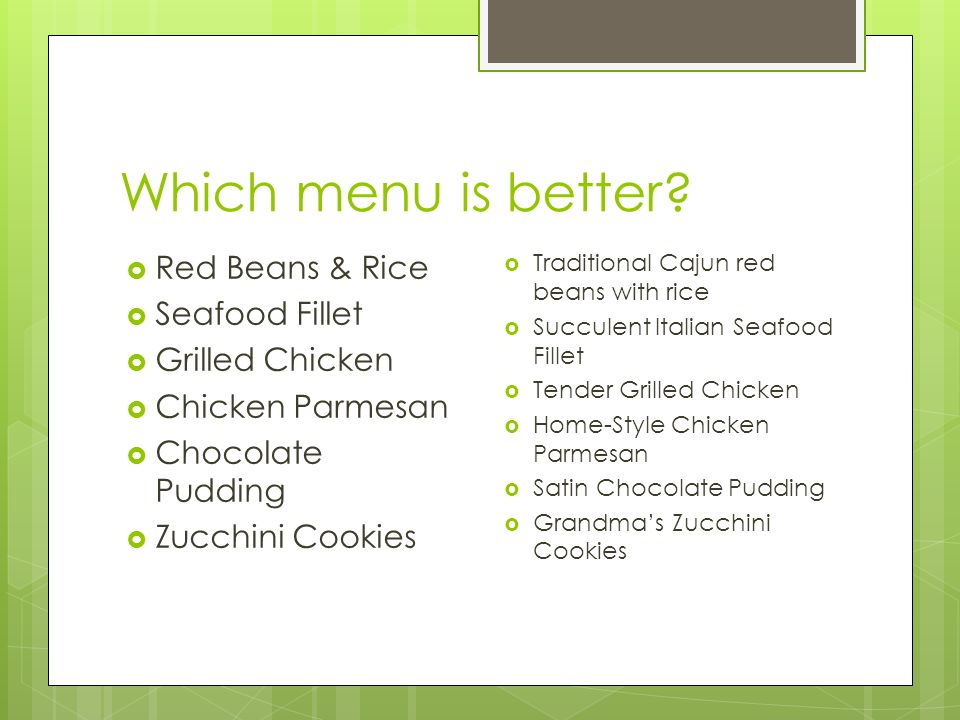 Which menu is better Red Beans & Rice Seafood Fillet Grilled Chicken