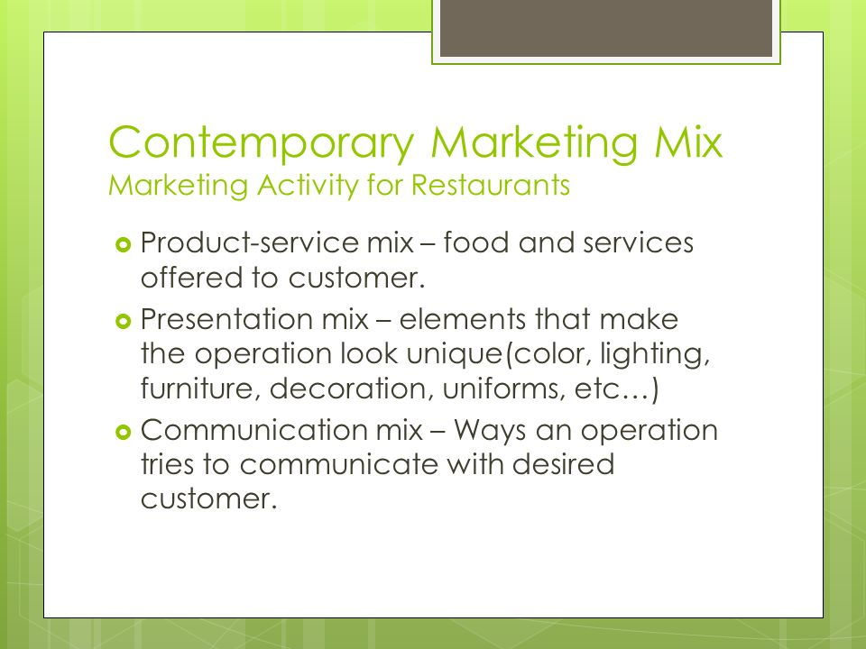 Contemporary Marketing Mix Marketing Activity for Restaurants