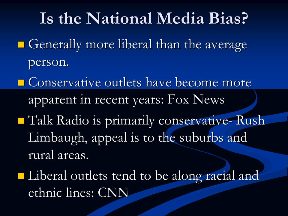 Is the National Media Bias