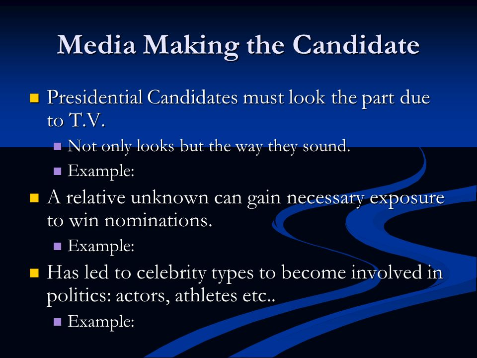 Media Making the Candidate