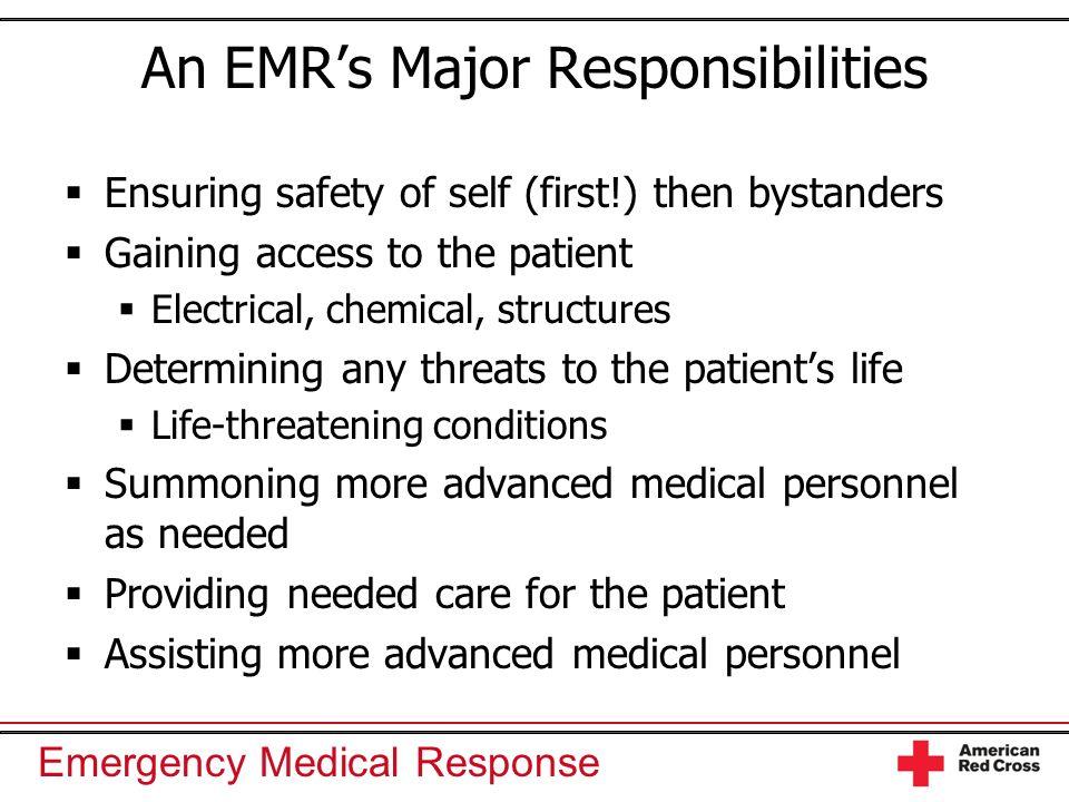 An EMR's Major Responsibilities
