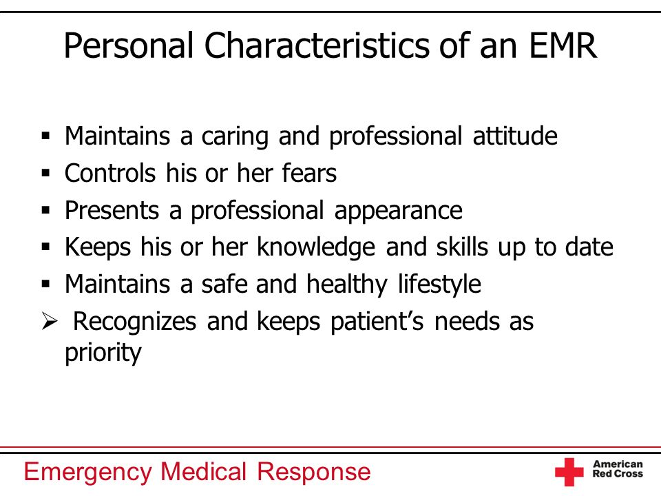 Personal Characteristics of an EMR