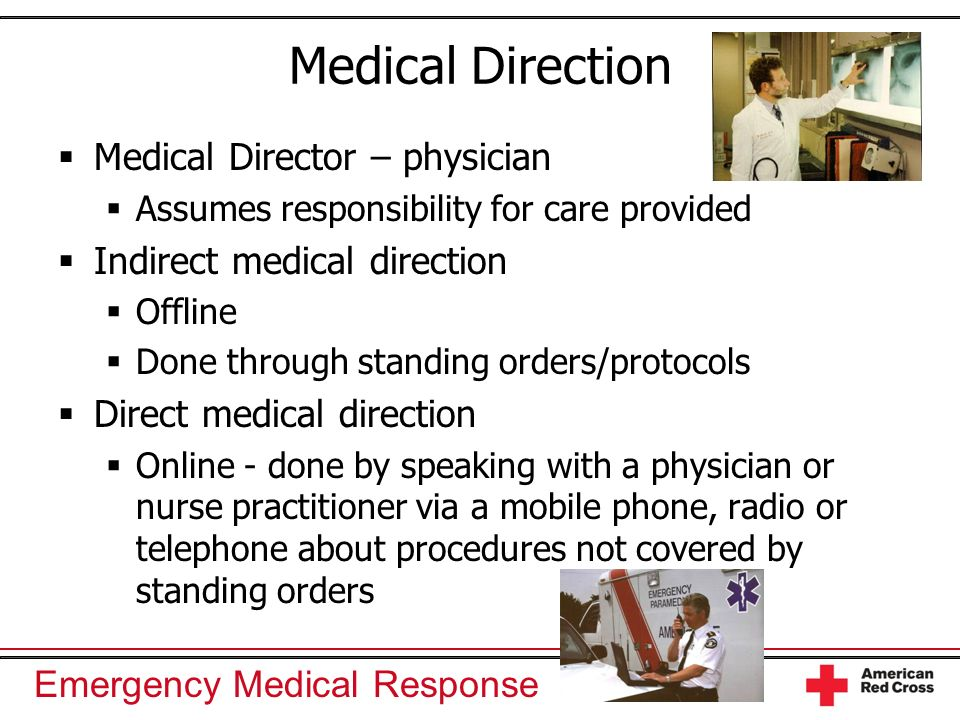 Medical Direction Medical Director – physician