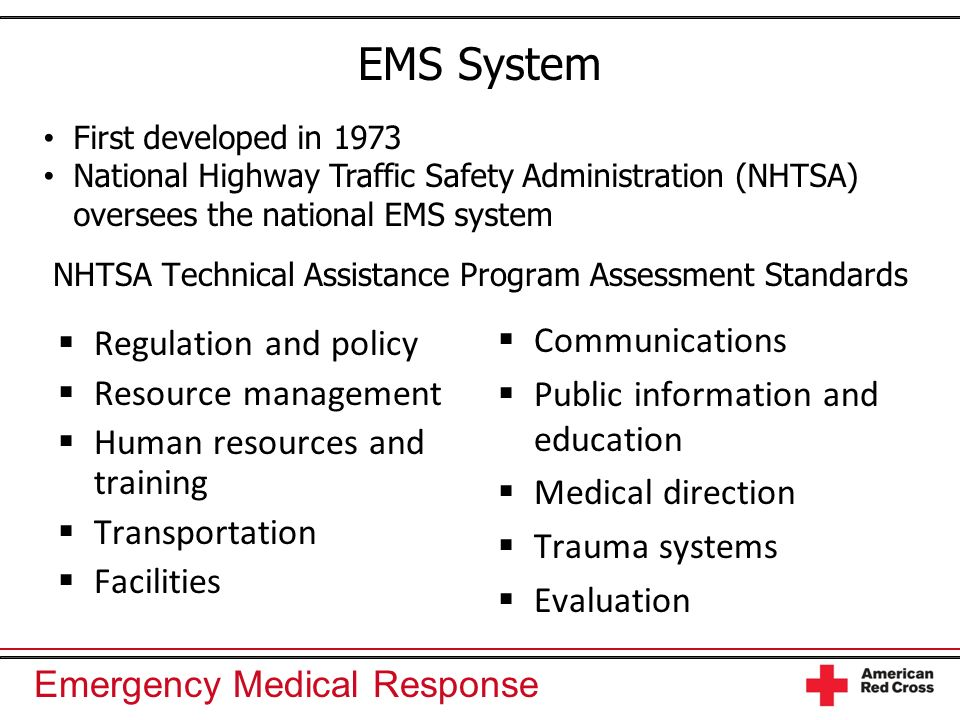EMS System NHTSA Technical Assistance Program Assessment Standards