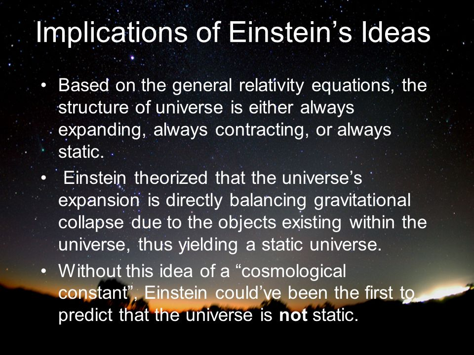 Implications of Einstein's Ideas