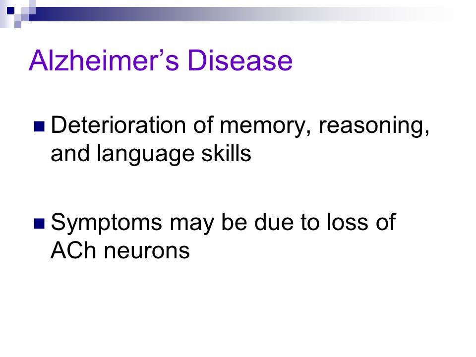 Alzheimer's DiseaseDeterioration of memory, reasoning, and language skills.