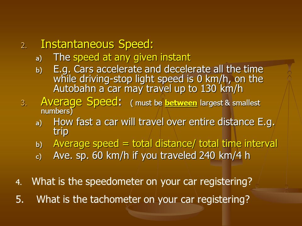 Average Speed: ( must be between largest & smallest numbers)