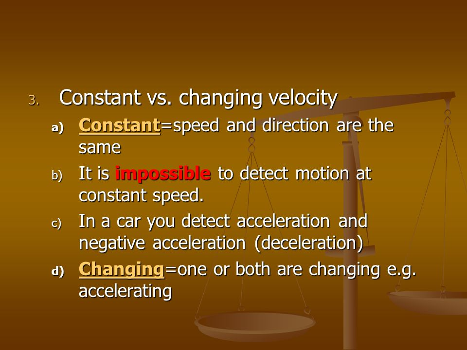 Constant vs. changing velocity