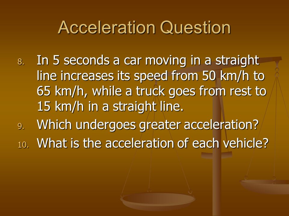 Acceleration Question