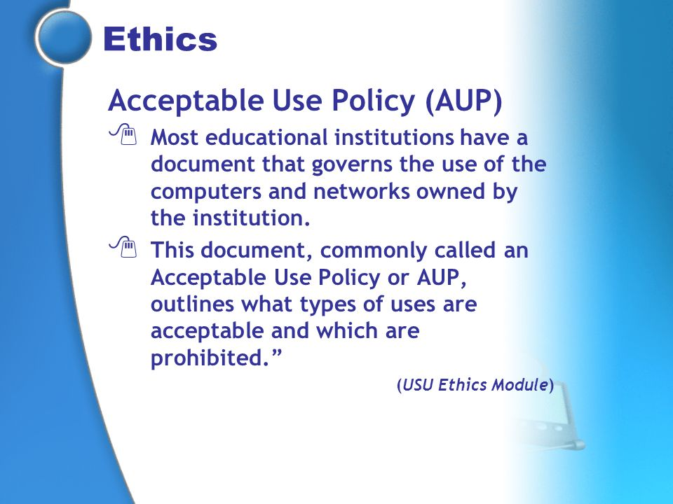 Ethics Acceptable Use Policy (AUP)