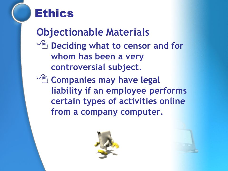 Ethics Objectionable Materials