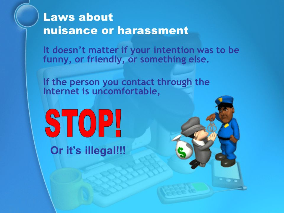 Laws about nuisance or harassment