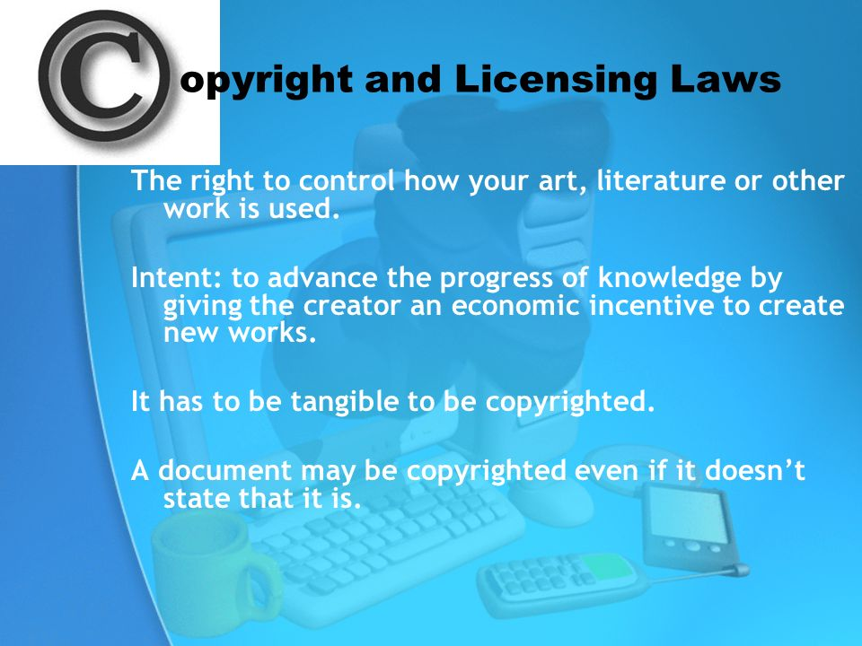 opyright and Licensing Laws