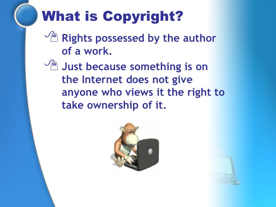 What is Copyright Rights possessed by the author of a work.
