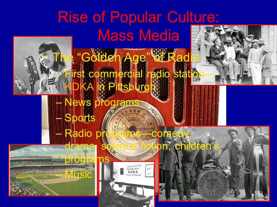 Rise of Popular Culture: Mass Media