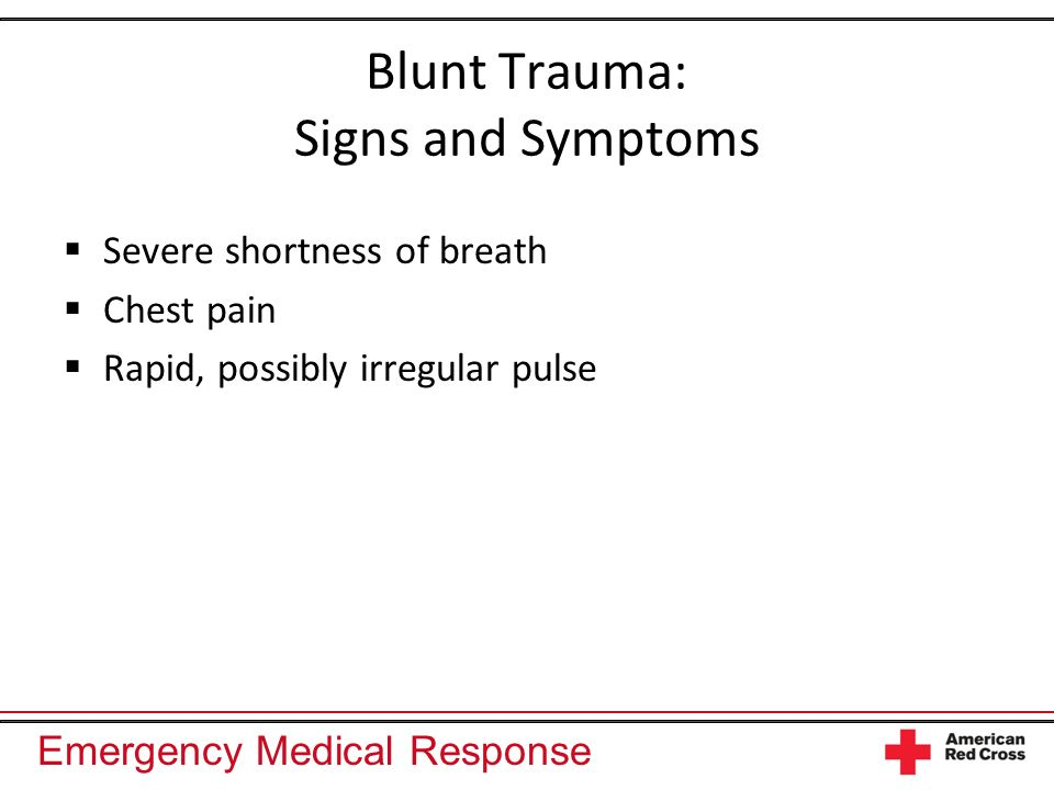 Blunt Trauma: Signs and Symptoms