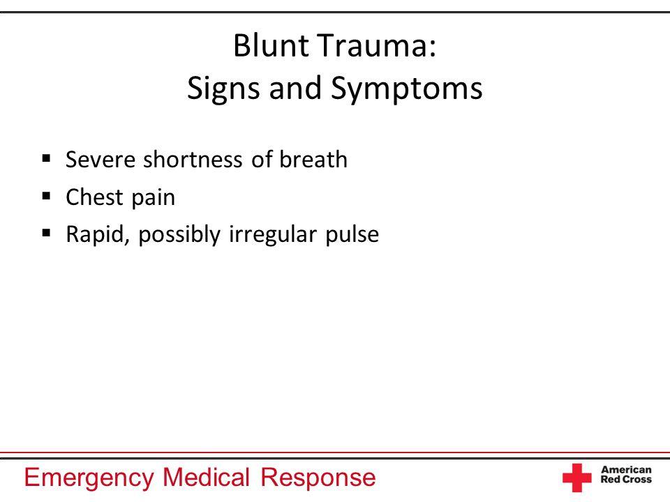 Blunt Trauma: Signs and Symptoms