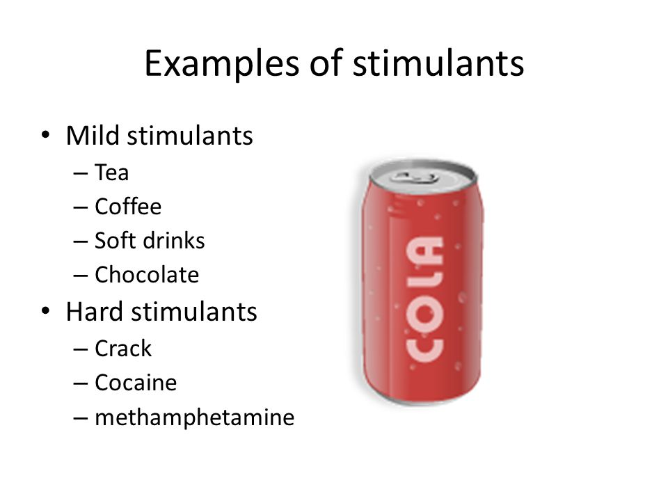 Examples of stimulants