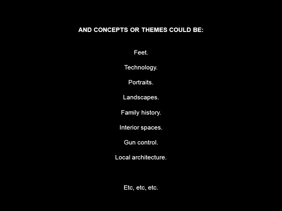 AND CONCEPTS OR THEMES COULD BE:
