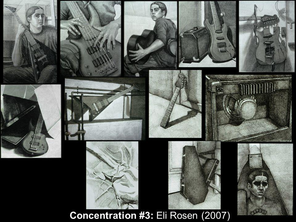 Concentration #3: Eli Rosen (2007)