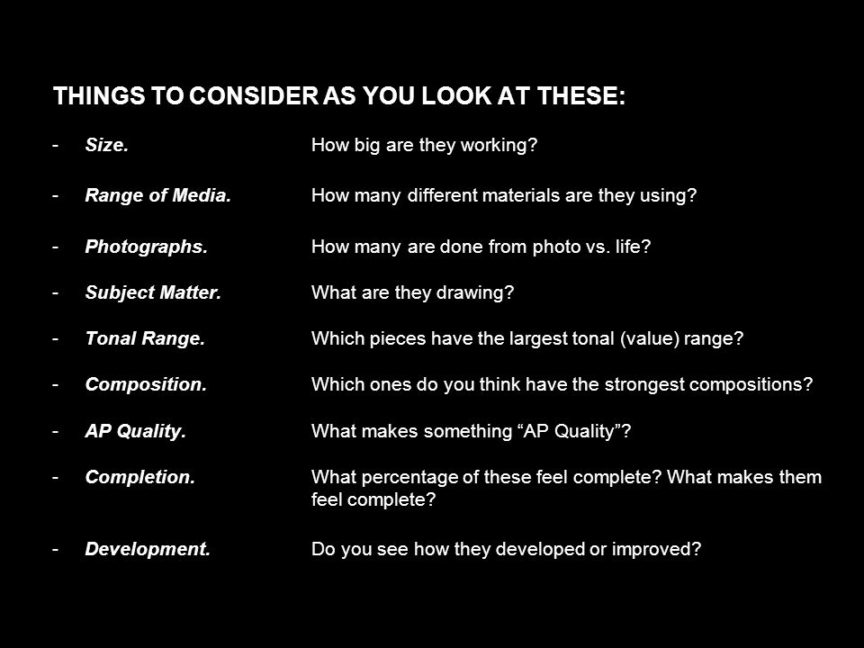 THINGS TO CONSIDER AS YOU LOOK AT THESE: