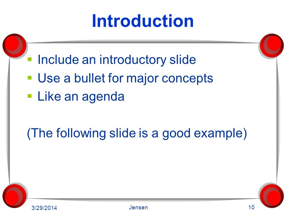 Introduction Include an introductory slide