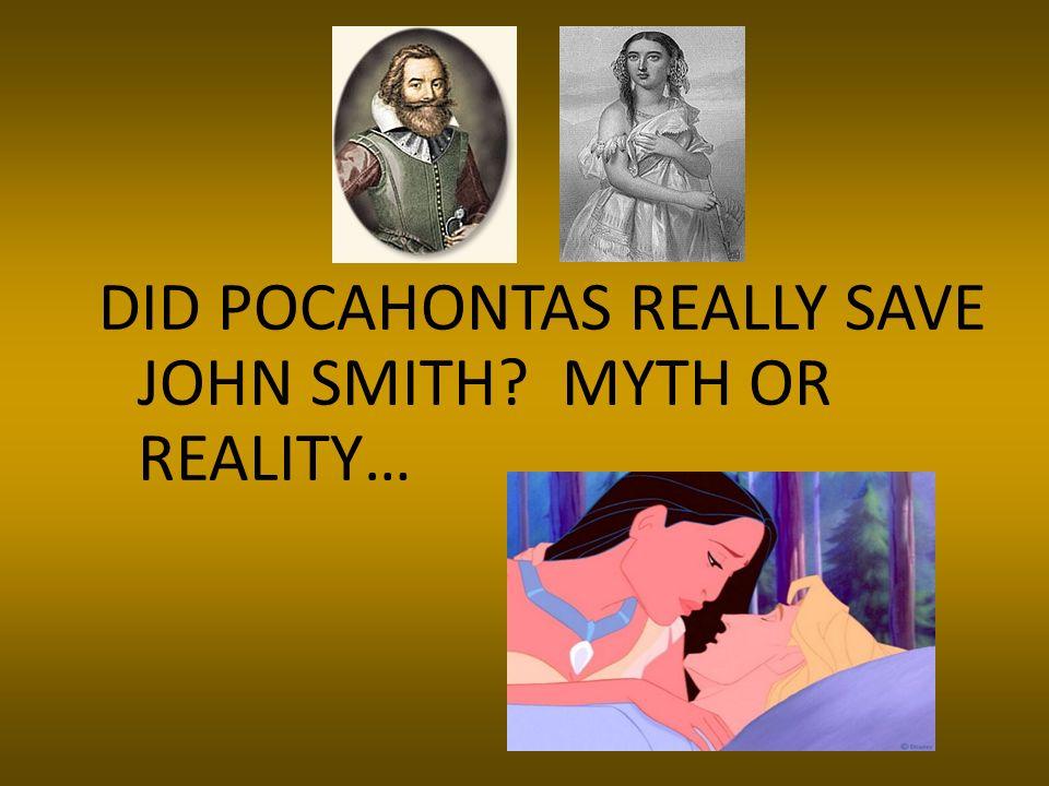 DID POCAHONTAS REALLY SAVE JOHN SMITH MYTH OR REALITY…