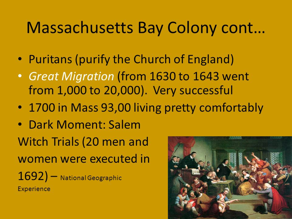 Massachusetts Bay Colony cont…