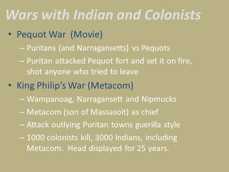 Wars with Indian and Colonists