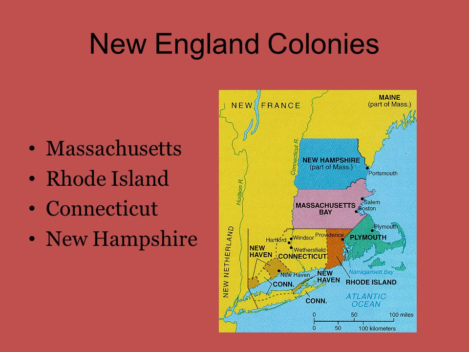 New England Colonies Massachusetts Rhode Island Connecticut