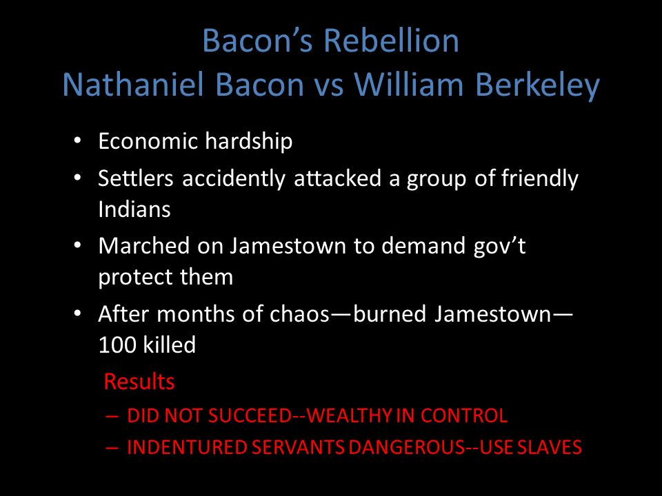 Bacon's Rebellion Nathaniel Bacon vs William Berkeley