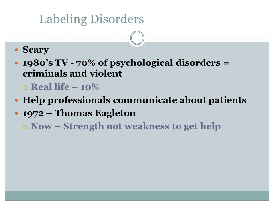 Labeling Disorders Scary