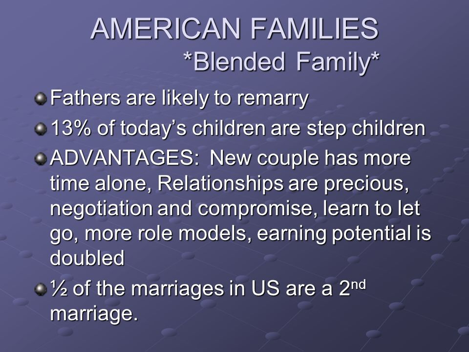 AMERICAN FAMILIES *Blended Family*