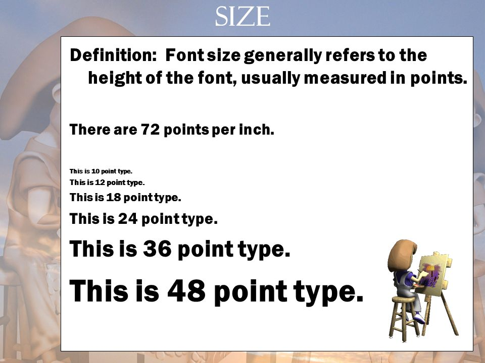 This is 48 point type. SIZE This is 36 point type.