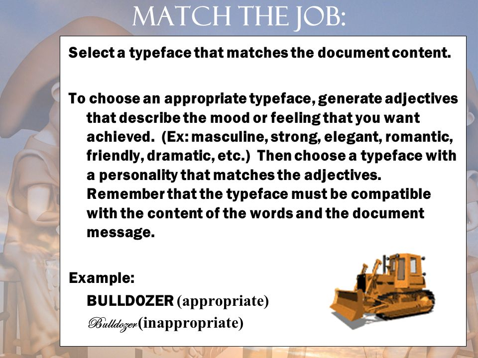 Match the job: Select a typeface that matches the document content.