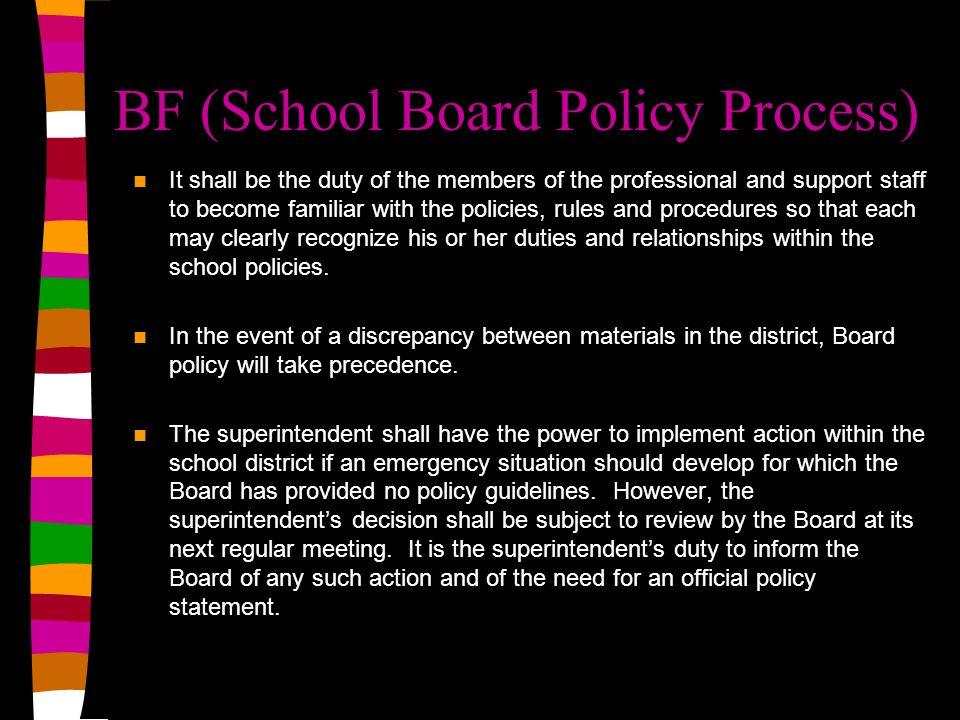 BF (School Board Policy Process)