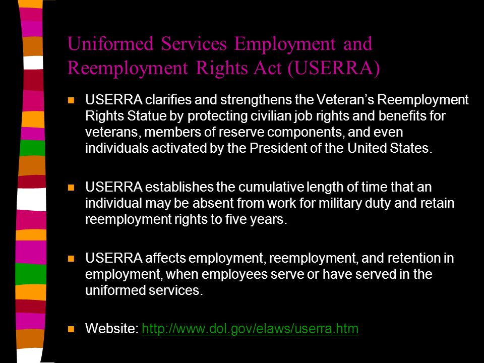 Uniformed Services Employment and Reemployment Rights Act (USERRA)