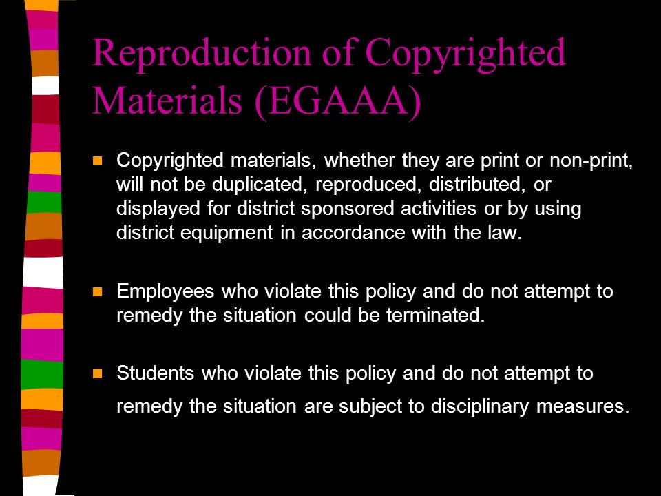 Reproduction of Copyrighted Materials (EGAAA)