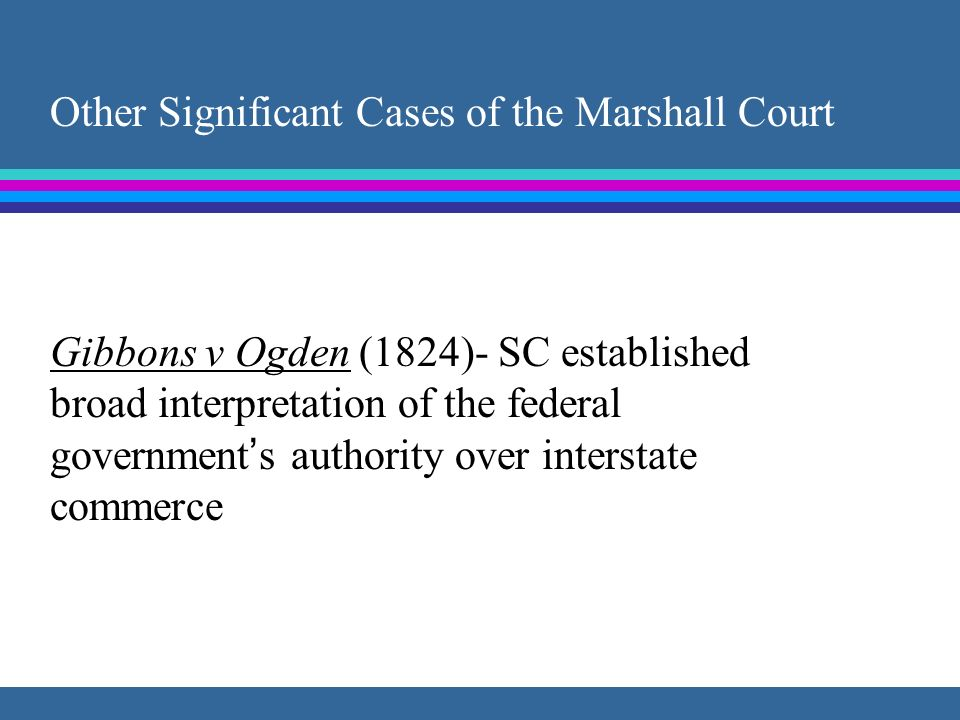Other Significant Cases of the Marshall Court