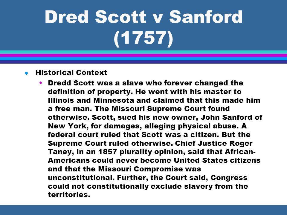 Dred Scott v Sanford (1757) Historical Context