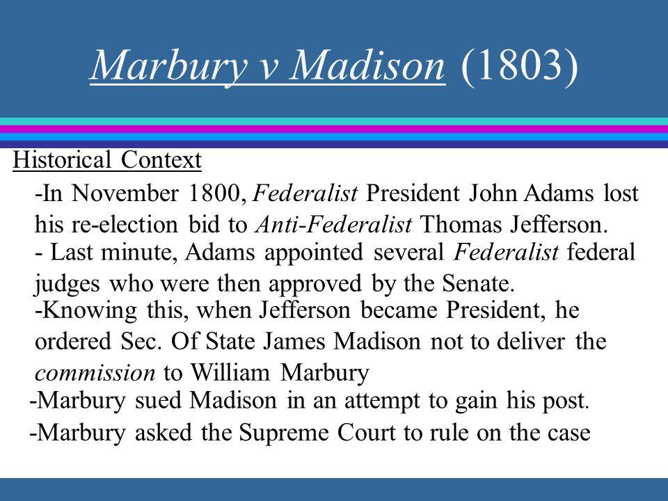 Marbury v Madison (1803) Historical Context