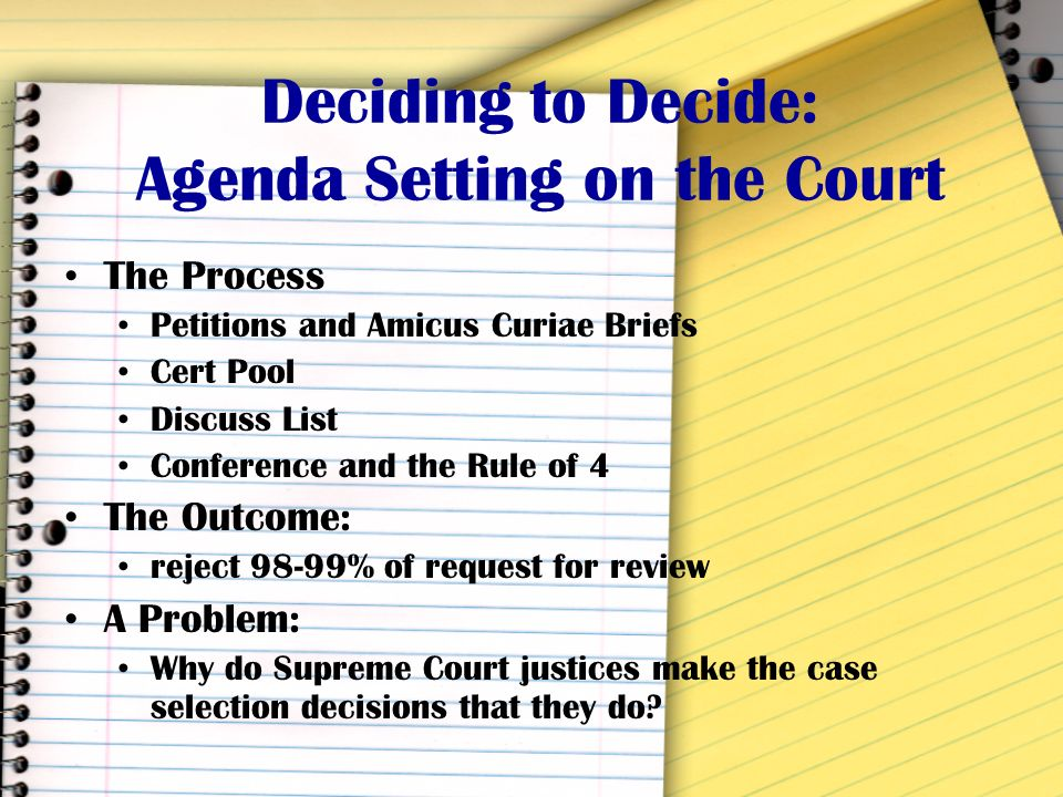 Deciding to Decide: Agenda Setting on the Court