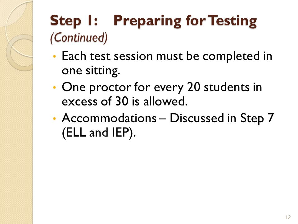 Step 1: Preparing for Testing (Continued)