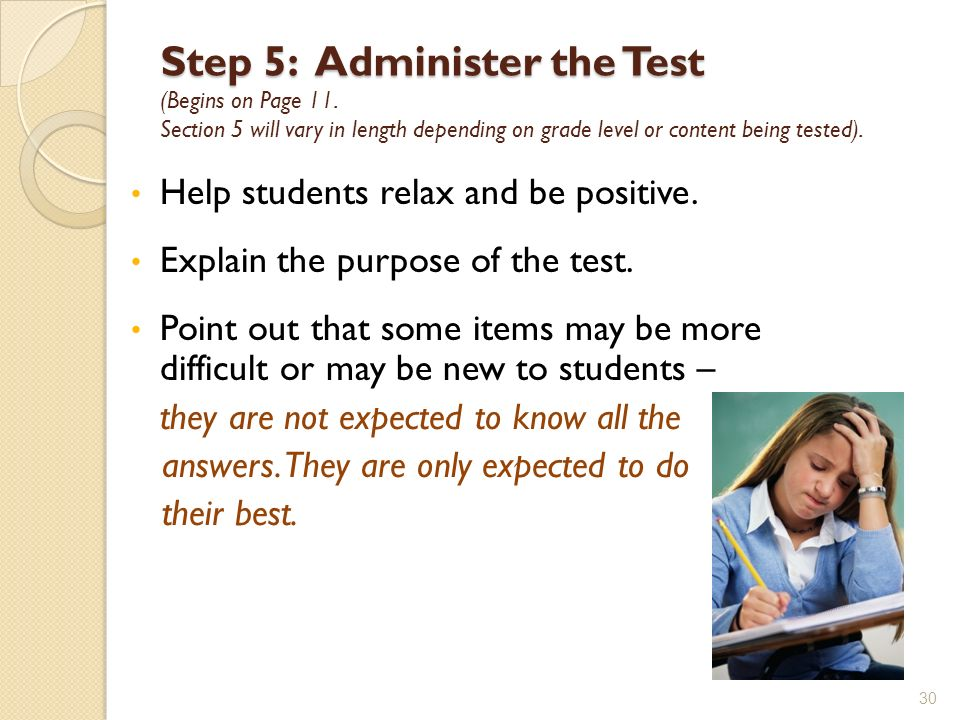 Step 5: Administer the Test (Begins on Page 11