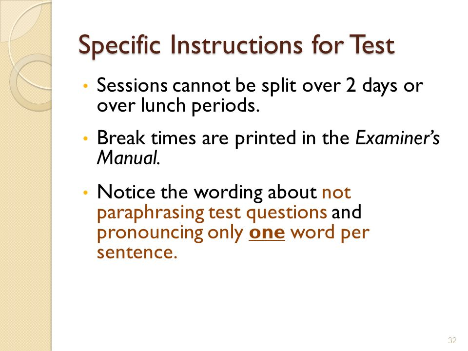 Specific Instructions for Test