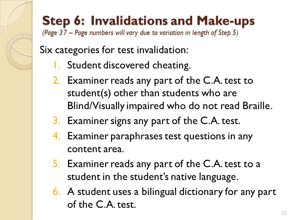 Step 6: Invalidations and Make-ups (Page 37 – Page numbers will vary due to variation in length of Step 5)